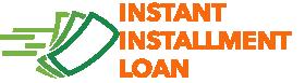 Instant Installment Loan
