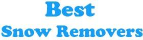 Best Snow Removers